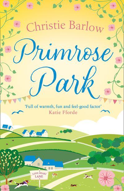Primrose Park (Love Heart Lane Series, Book 6)