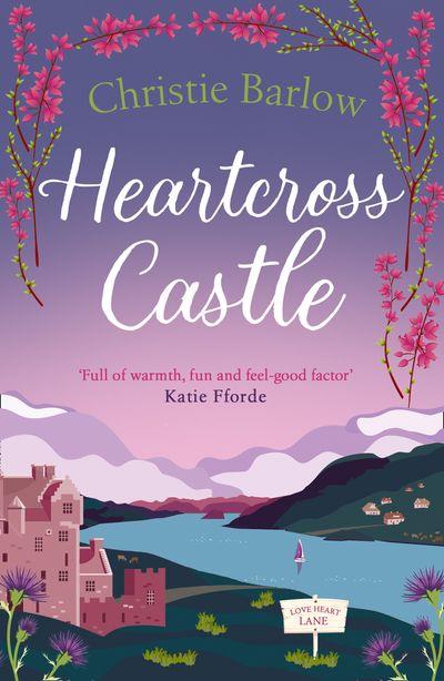 Heartcross Castle (Love Heart Lane, Book 7)