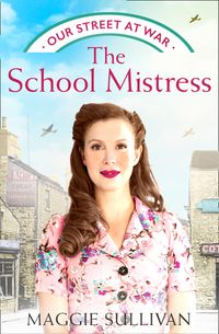 the-school-mistress-our-street-at-war-book-2