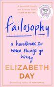 failosophy-a-handbook-for-when-things-go-wrong