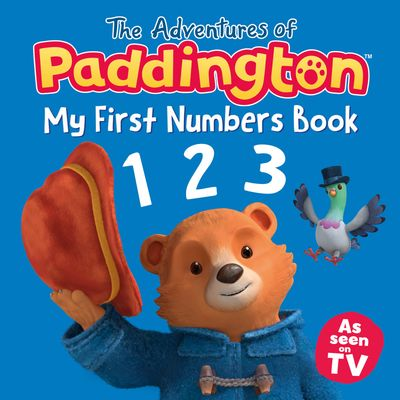 The Adventures of Paddington: My First Numbers