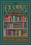 ex-libris-100-books-for-everyones-bookshelf