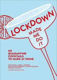 lockdown-made-me-do-it-60-quarantine-cocktails-to-make-at-home
