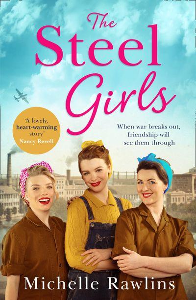 The Steel Girls (The Steel Girls, Book 1)