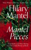 mantel-pieces-royal-bodies-and-other-writing-from-the-london-review-of-books