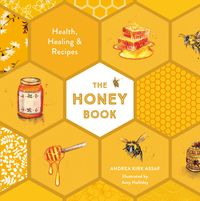 the-honey-book-health-healing-and-recipes