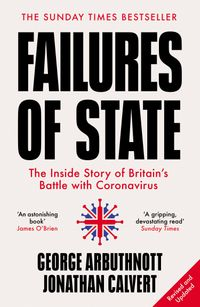 failures-of-state-the-inside-story-of-britains-battle-with-coronavirus