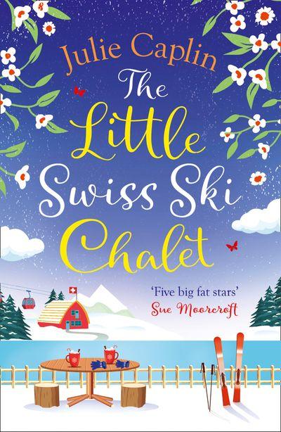 The Little Swiss Ski Chalet (Romantic Escapes, Book 7)