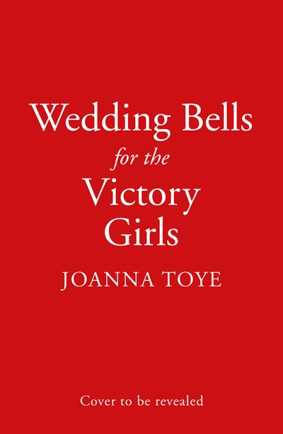 Wedding Bells for the Victory Girls (The Shop Girls, Book 6)