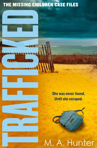 Trafficked: An utterly gripping and twisty crime thriller that will keep you guessing until the end (The Missing Children Case Files, Book 3)