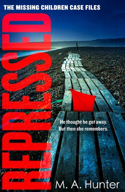 Repressed (The Missing Children Case Files, Book 5)