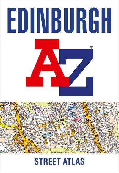 Edinburgh A-Z Street Atlas [Tenth Edition]