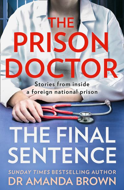 The Prison Doctor: The Final Sentence