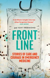 frontline-how-to-save-lives-in-war-disaster-and-disease