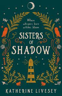 sisters-of-shadow-sisters-of-shadow-book-1