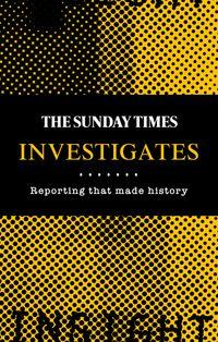 the-sunday-times-investigates