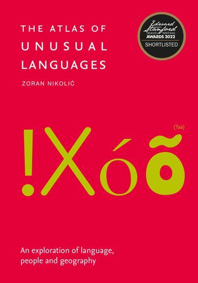 The Atlas Of Unusual Languages