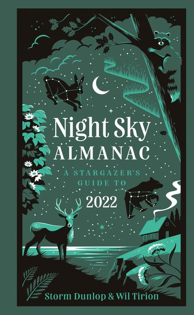 Night Sky Almanac 2022: A stargazer's guide