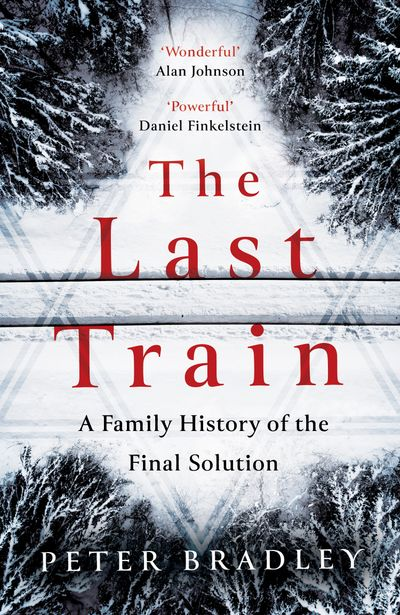 The Last Train: A Family History of the Final Solution