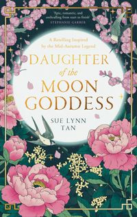 daughter-of-the-moon-goddess-the-celestial-kingdom-duology-book-1