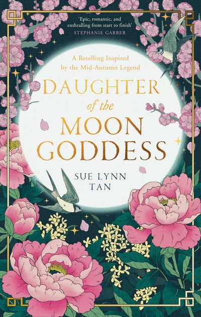 Daughter of the Moon Goddess (The Celestial Kingdom Duology, Book 1)