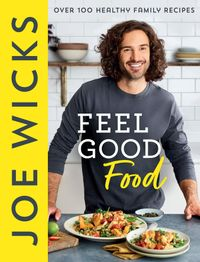 feel-good-food-over-100-healthy-family-recipes