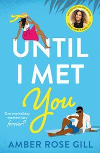 until-i-met-you