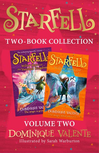 Starfell 2-Book Collection, Volume 2: Starfell: Willow Moss and the Vanished Kingdom, Willow Moss and the Magic Thief