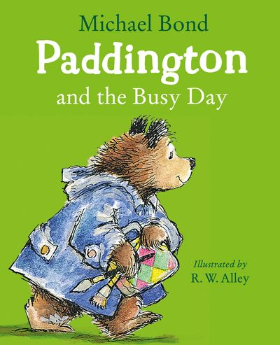 Paddington and the Busy Day
