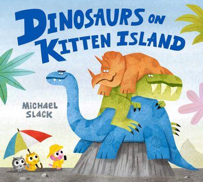 Dinosaurs On Kitten Island