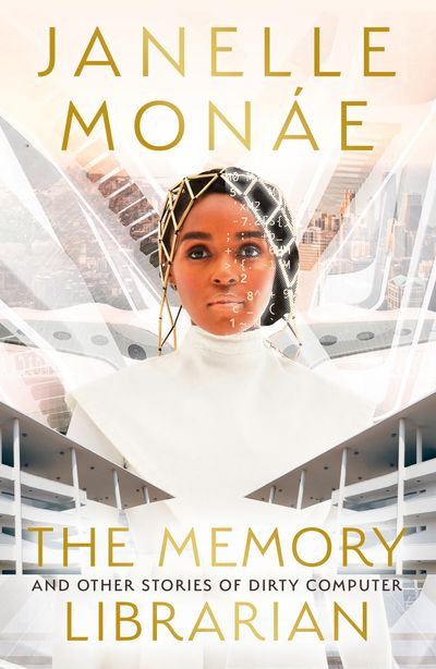 The Memory Librarian: And Other Stories of Dirty Computer