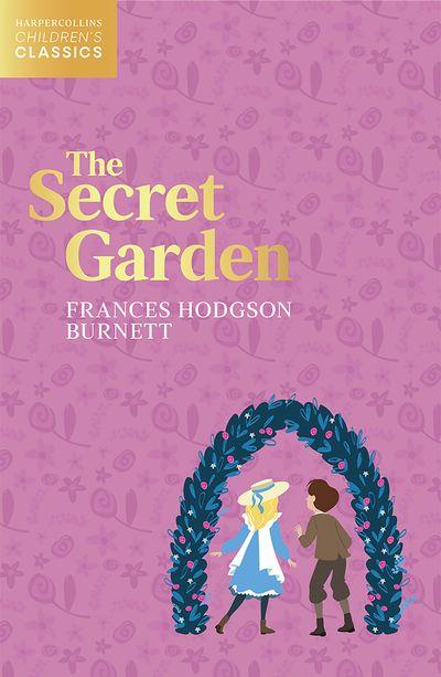 The Secret Garden (HarperCollins Children's Classics)