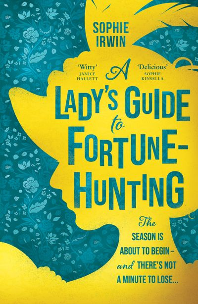 A Lady's Guide to Fortune Hunting