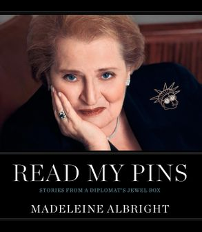 Cover image - Read My Pins: Stories from a Diplomat's Jewel Box