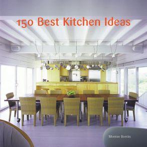 150 Best Kitchen Ideas Harpercollins Australia