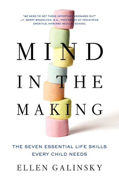 Mind in the Making Seven Essential Skills Every Child Must Learn