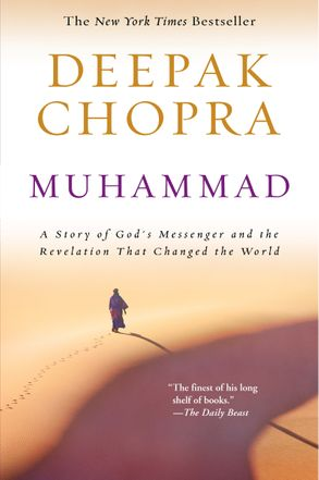 Cover image - Muhammad: A Story of God's Messenger and the Revelation That Changed theWorld
