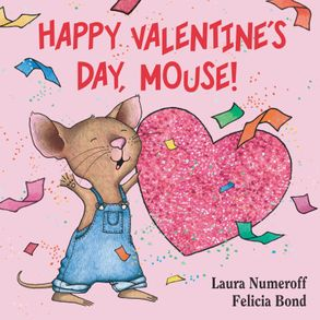 Cover image - Happy Valentine's Day, Mouse!
