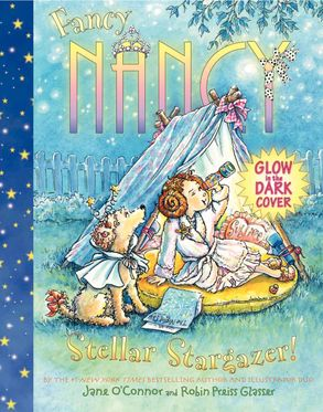 Cover image - Fancy Nancy: Stellar Stargazer