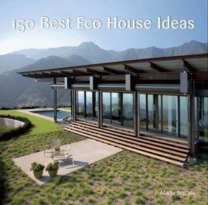 150 Best Eco House Ideas Harpercollins Australia