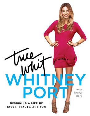 Cover image - True Whit: Designing a Life of Style, Beauty, and Fun