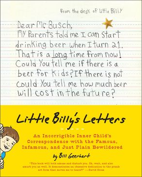 Little Billy S Letters An Incorrigible Inner Child S