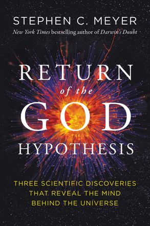Cover image - The Return Of The God Hypothesis: Compelling Scientific Evidence For TheExistence Of God