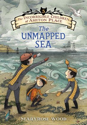 Cover image - The Incorrigible Children of Ashton Place: Book V: The Unmapped Sea