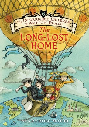 Cover image - The Incorrigible Children of Ashton Place: Book VI: The Long-Lost Home