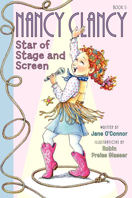 Fancy Nancy Nancy Clancy Star Of Stage And Screen Harpercollins Australia
