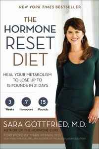 the-hormone-reset-diet-heal-your-metabolism-to-lose-up-to-15-pounds-in-21-days