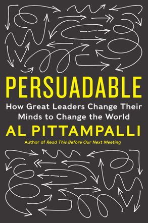 Cover image - Persuadable: How Great Leaders Change Their Minds To Change The World