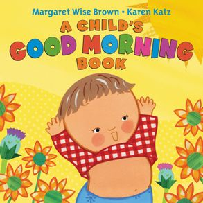 Cover image - A Child's Good Morning Book