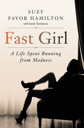 Cover image - Fast Girl: A Life Spent Running From Madness